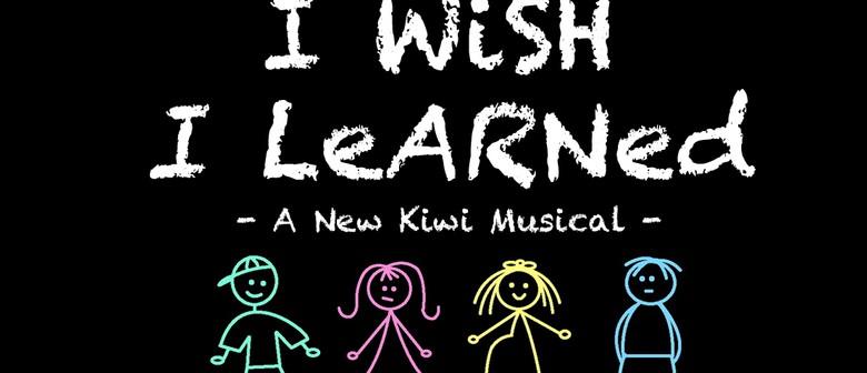 I Wish I Learned