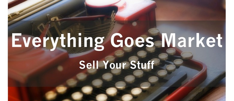 Everything Goes Market - Sell Your Stuff