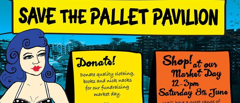 Vintage Market - Pallet Pavilion Final Fundraiser
