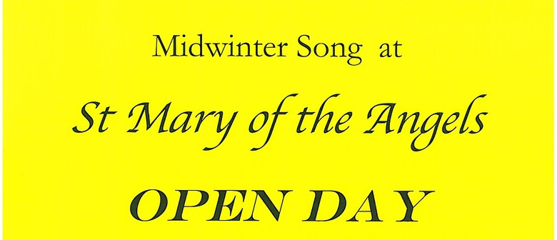 Midwinter Song - Saint Mary of the Angels Open Day