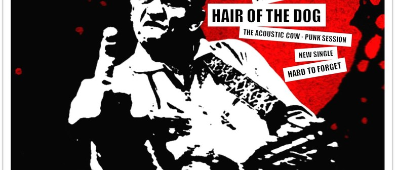 Hair of the dog - The Cow-Punk Sessions