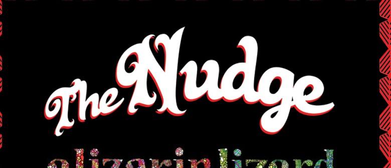 The Nudge With Alizarin Lizard & Geysers
