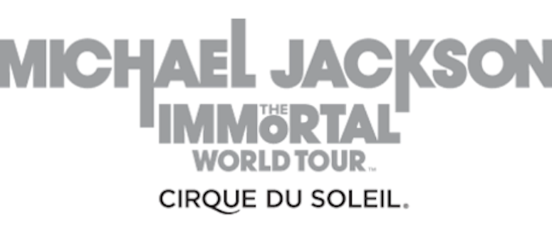 Cirque Du Soleil - Michael Jackson The Immortal World Tour
