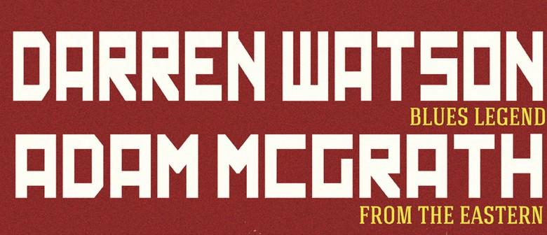 Darren Watson with Adam McGrath & Matt Langley