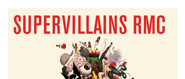 SuperVillains RMC EP Release Tour