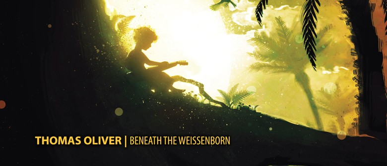 Thomas Oliver - Beneath The Weissenborn Album Tour