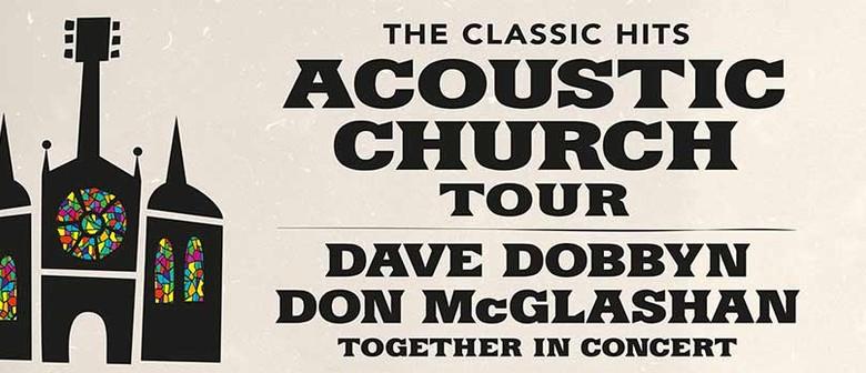 Classic Hits Acoustic Church Tour Dave Dobbyn Don McGlashan