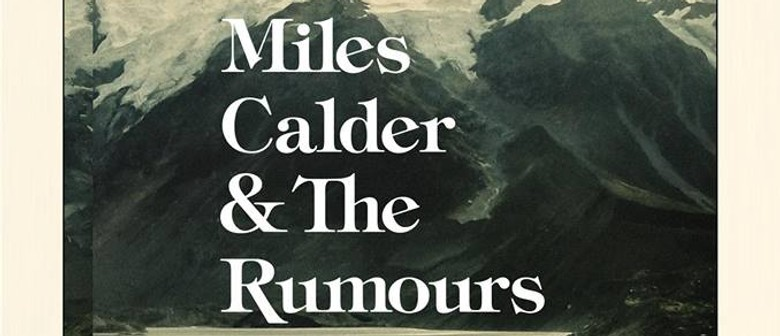Miles Calder & The Rumours EP Release Show