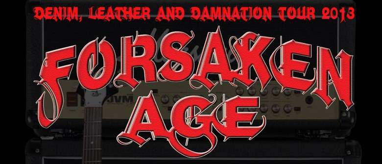 Forsaken Age - Denim Leather and Damnation Tour