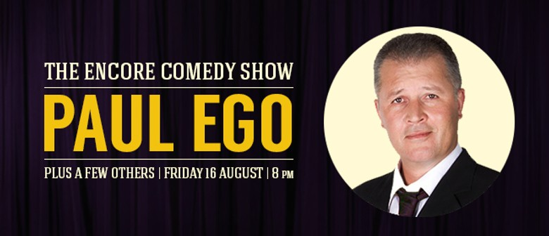 The Encore Comedy Show - Paul Ego