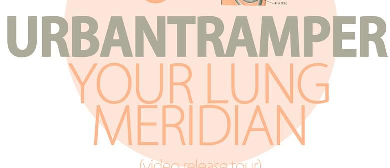 Urbantramper - Your Lung Meridian - Video Release Tour