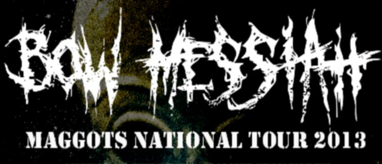Bow Messiah National Tour