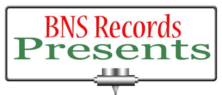 BNS Records Presents