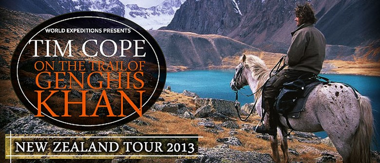 Tim Cope 2013 NZ Tour - On the Trail of Genghis Khan