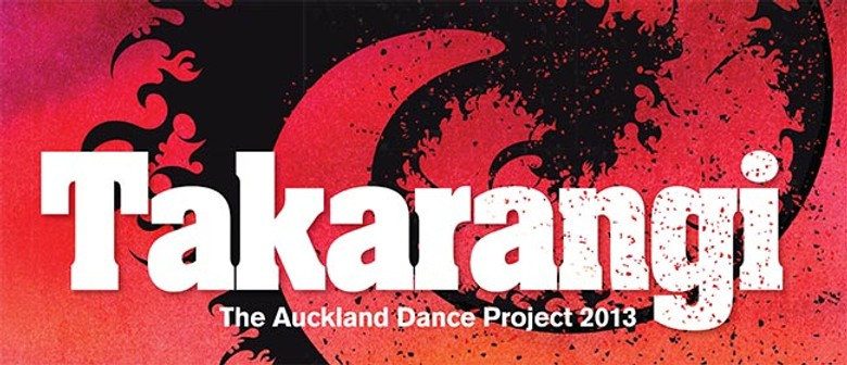 Takarangi - The Auckland Dance Project 2013