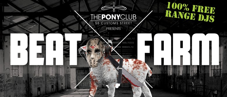 Beat Farm - The Slaughter House Launch Party