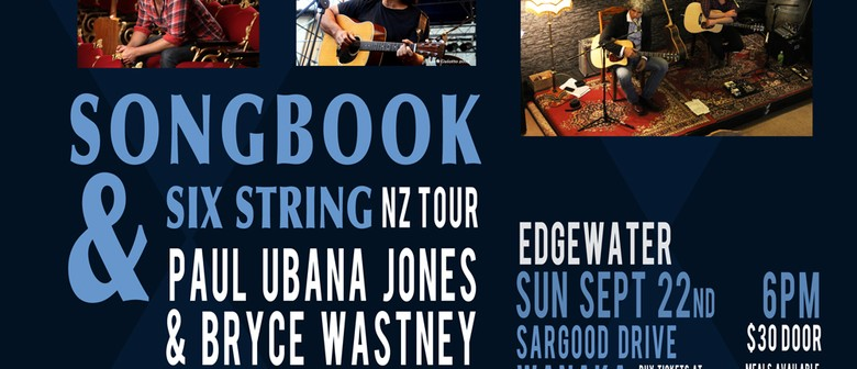 Paul Ubana Jones & Bryce Wastney - Songbook & 6 String Tour
