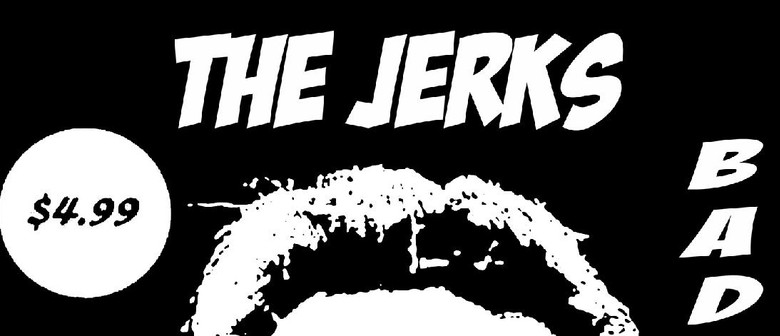 The Jerks & Bad Edison Do Mighty