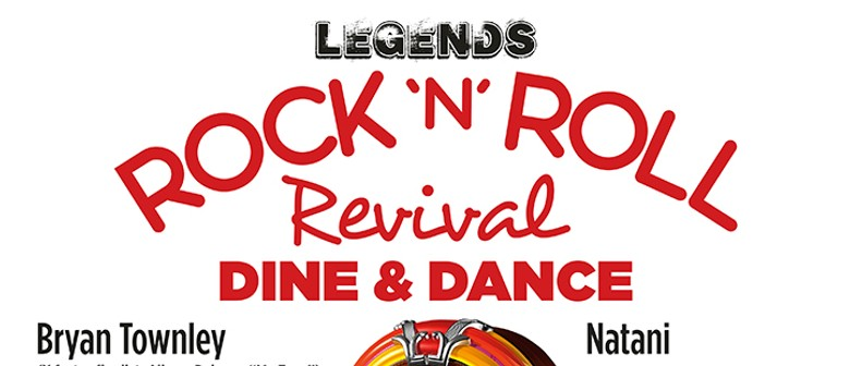 Legends Rock'N'Roll Revival Dine & Dance
