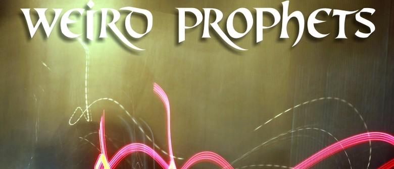 Weird Prophets