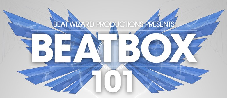 BeatBox Workshop 101