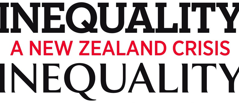 Inequality in NZ - Author talk with Max Rashbrooke