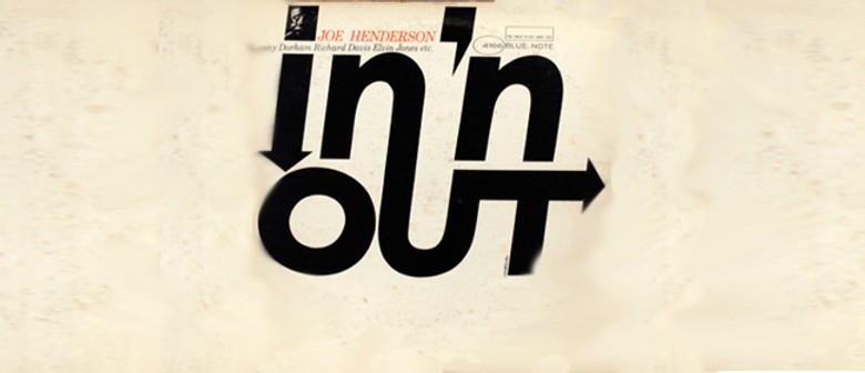 The Music of Joe Henderson - NZSM Lunchtime