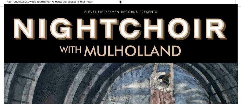 Nightchoir With Mulholland