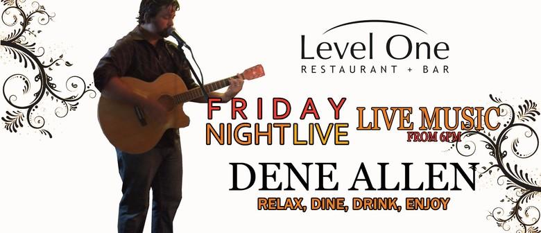 Friday Night Live: Dene Allen
