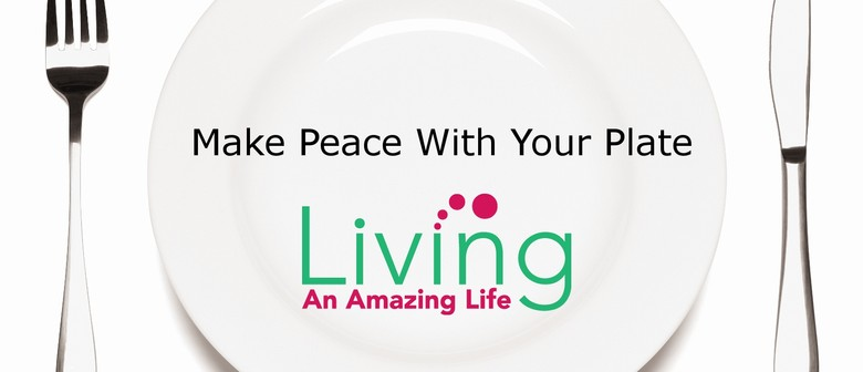 Make Peace with Your Plate & Nourish Our Mind