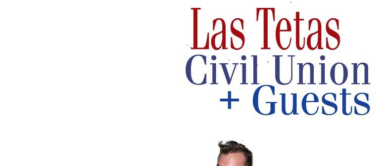 Las Tetas, Civil Union and Guests