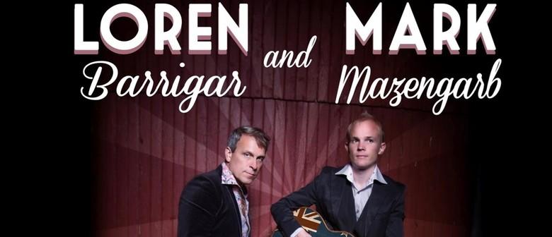 Loren Barrigar & Mark Mazengarb