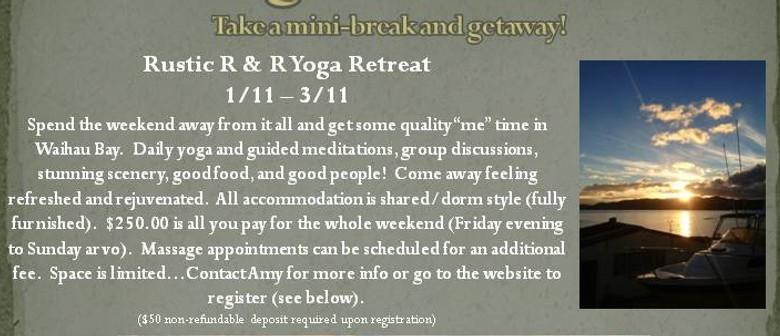 Rustic R & R Yoga Retreat