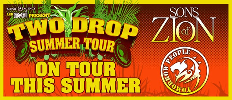 Sons Of Zion, Tomorrow People & Chad Chambers - Summer Tour