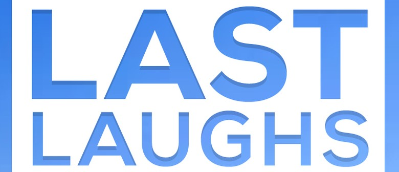 Last Laughs - 2013 Comedy Wrap Up
