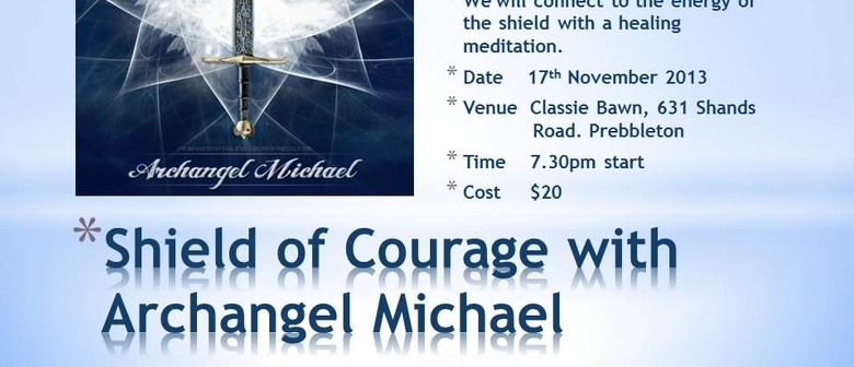 Strength and Courage with Archangel Micheal