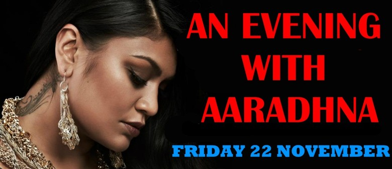 An Evening with Aaradhna