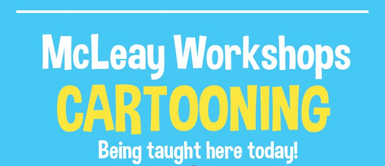 Mcleay Cartooning Workshops