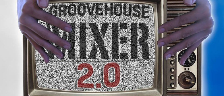 Groovehouse Mixer 2.0