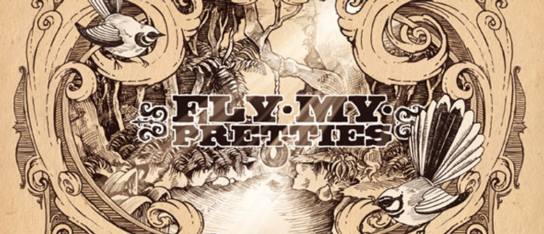 Fly My Pretties: SOLD OUT