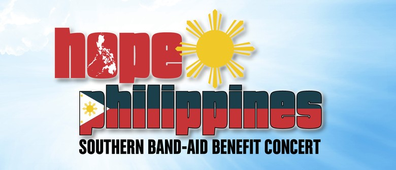 Hope Philippines - Southern Band-Aid benefit concert.