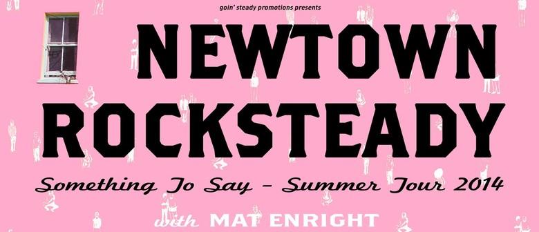 Newtown Rocksteady Summer Tour