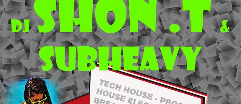 DJ Shon.T & SubHeavy