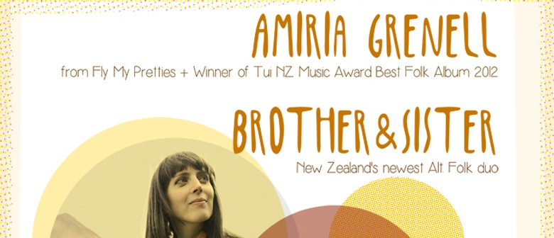 Amiria Grenell and Brother&Sister 'Summer North Tour'
