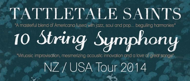 Tattletale Saints & 10 String Symphony NZ Tour
