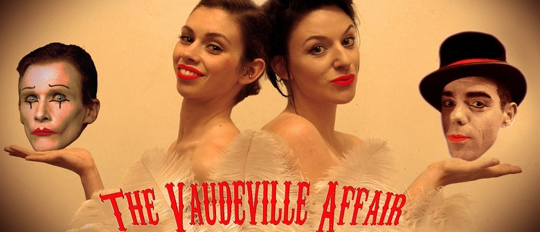 The Vaudeville Affair - Circus Theatre Show