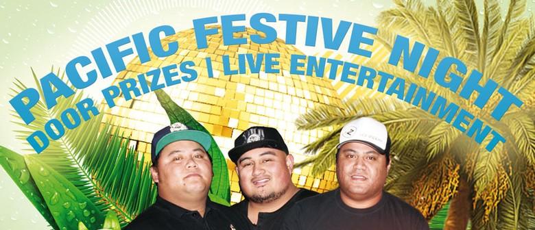 Pacific Festive Night