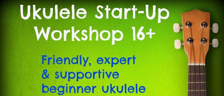 Ukulele Start-Up Workshop
