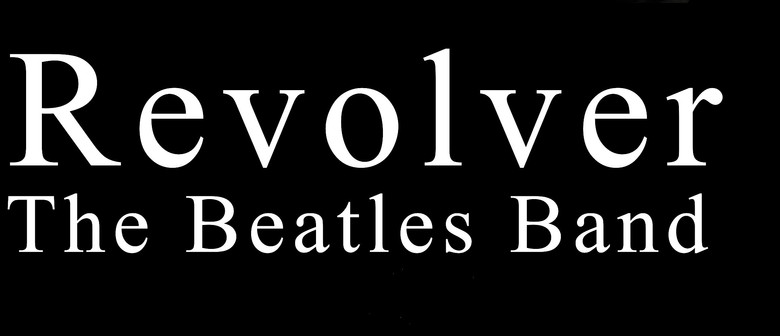 Gardens Magic - Revolver: The Beatles Band