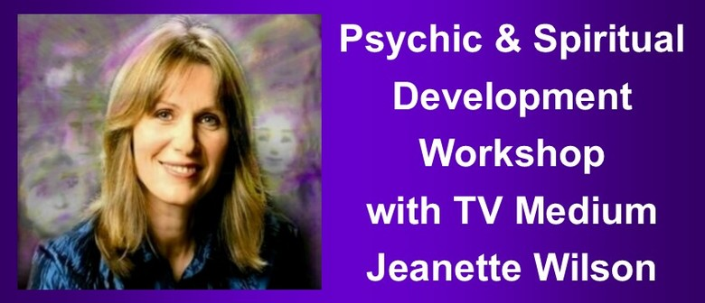 Psychic and Spiritual Development with Jeanette Wilson